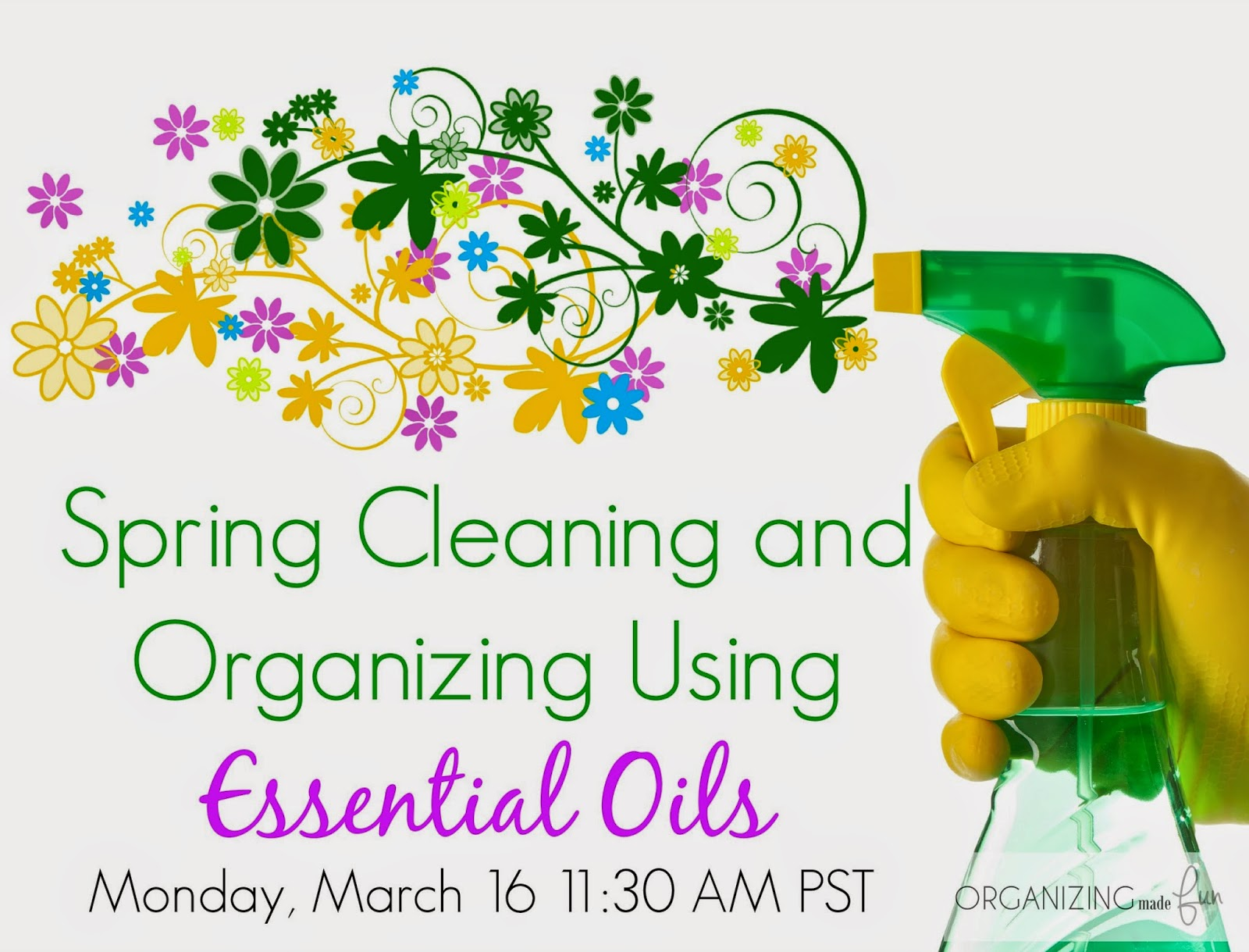 Spring Cleaning and Organizing Using Essential Oils :: OrganizingMadeFun.com