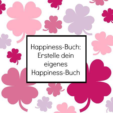 Alle Infos zum Happiness-Buch