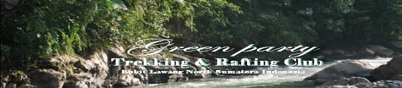 *  Green Party  67 ( 10-DAY TREK  ) Bukit Lawang  *