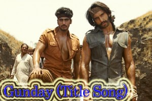 Gunday (Title Song)