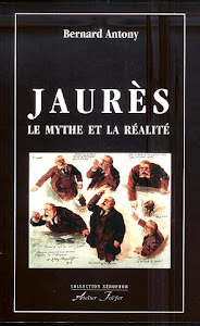 JAURS, LE MYTHE ET LA RALIT