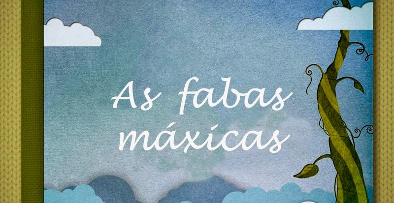 AS FABAS MÁXICAS