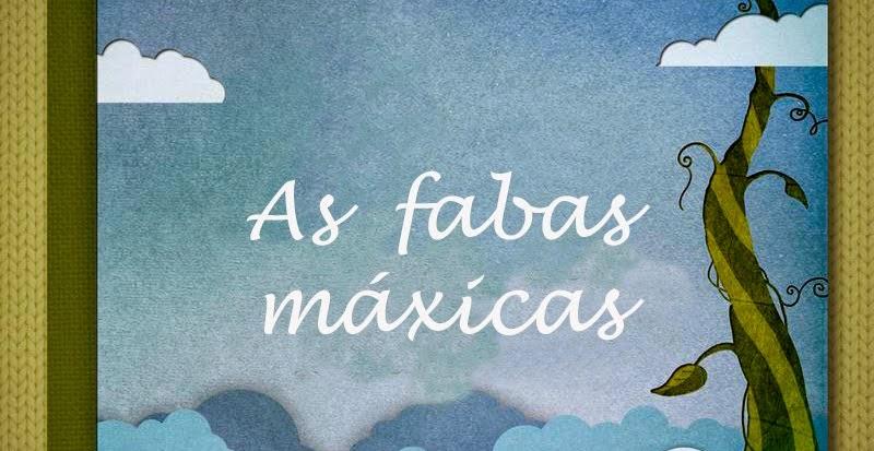 AS FABAS MÁXICAS