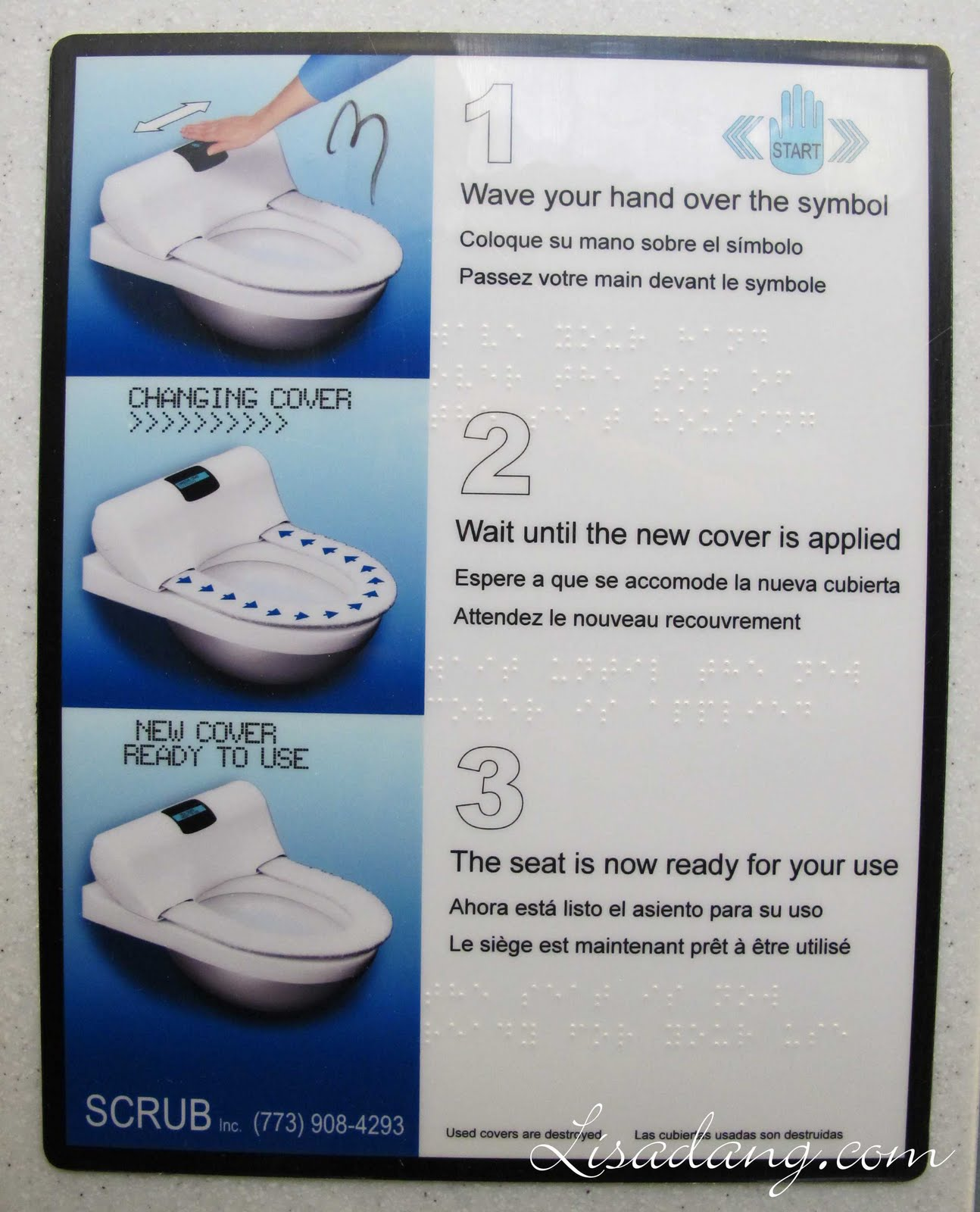Simple and easy to understand instructions  in English  Spanish  French and  Braille  were mounted in each stall right above the toilet. Dang It Delicious  Chicago s O Hare Airport   automatic plastic