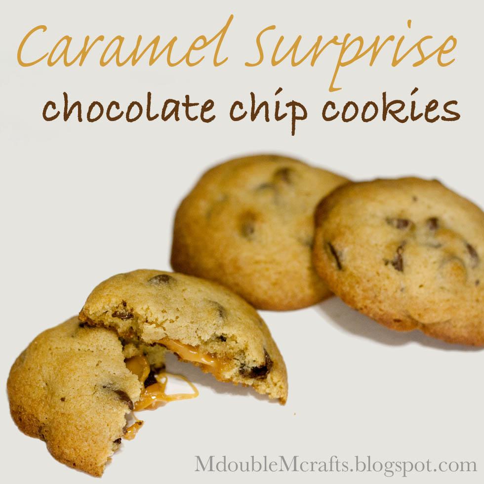 Caramel surprise chocolate chip cookies (recipe).