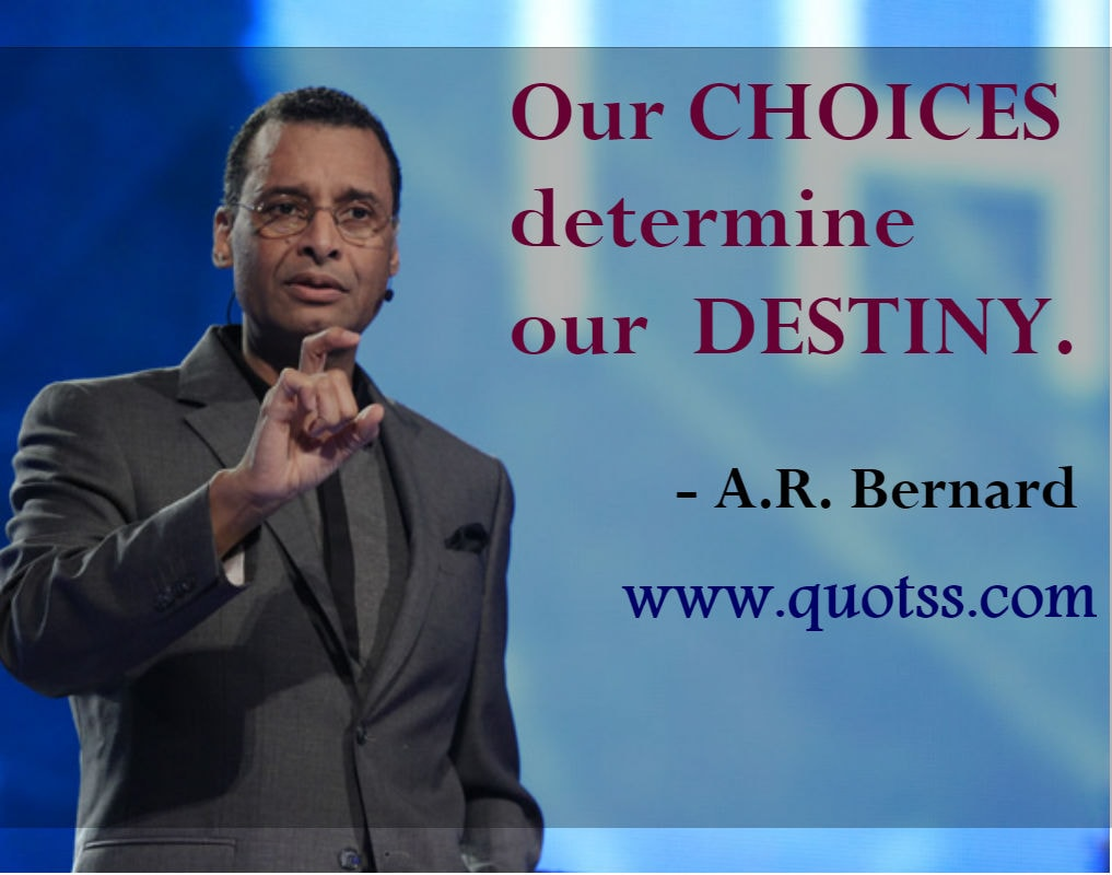 Image Quote on Quotss - Our choices determine our destiny by