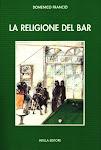La religione del bar