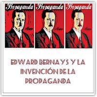 http://unalatadegalletas.blogspot.com.es/2012/11/edward-bernays-y-la-mano-invisible-que.html