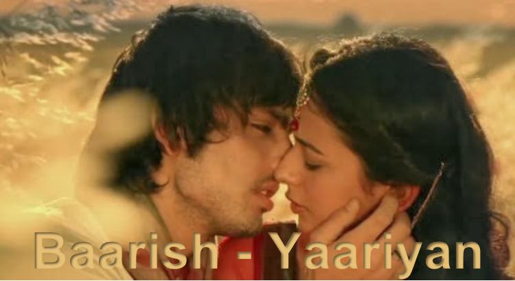 Yaariyan Hindi Movie Baarish - Yaariyan (20...