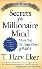 SECRET OF THE MILLIONAIRE MIND
