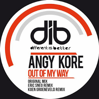 AnGy KoRe - Out Of My Way (Koen Groeneveld Remix)