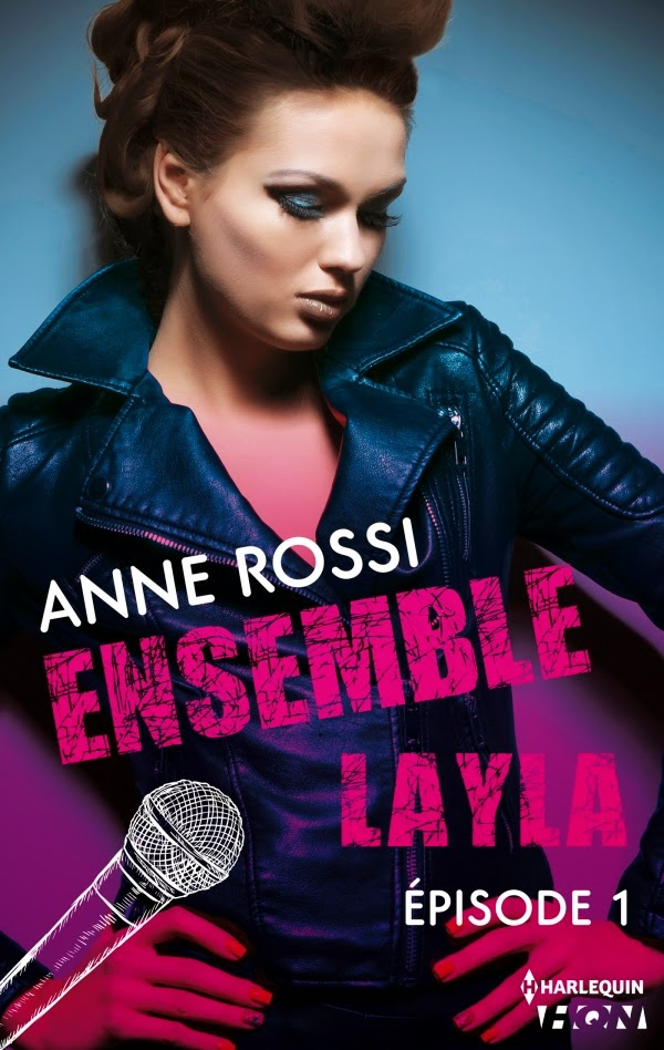 Ensemble Layla Episode 1 à 4 - Anne Rossi