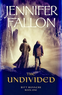 The Undivided (Riftrunners: Book 1) by Jennifer Fallon
