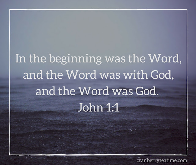 In the beginning was the Word, and the Word was with God, and the Word was God. John 1:1