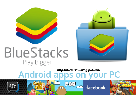 BlueStacks Terbaru Emulator Android For PC