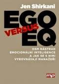 http://www.mgmtpress.cz/manazerske-dovednosti/ego-versus-eq/