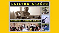 Lailton Araújo - Show