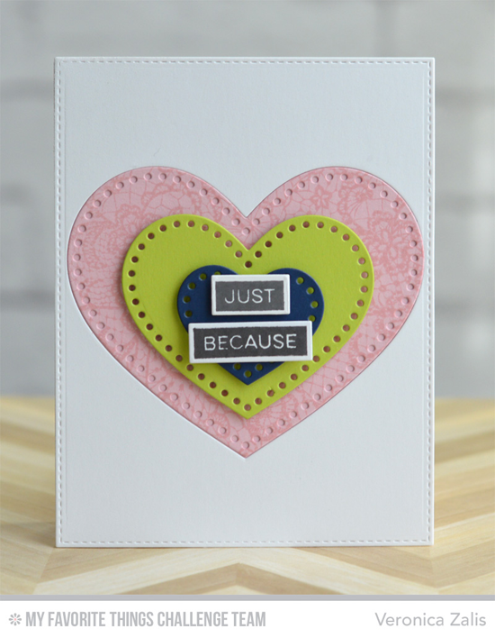 Heartfelt Just Because Card by Veronica Zalis featuring the Label Maker Sentiments stamp set, Lace Background stamp, and Stitchable Heart STAX Die-namics #mftstamps