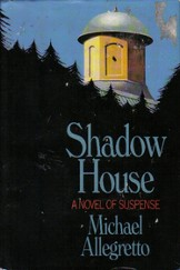 Just Finished... Shadow House by Michael Allegretto
