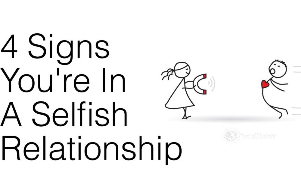 Dating a selfish person