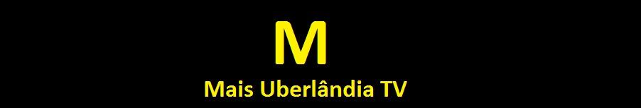 Mais Uberlândia TV