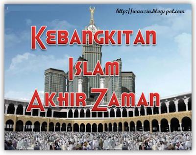 Kebangkitan Islam Akhir Zaman
