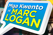 Mga Kwento Ni Marc Logan - October 24, 2015