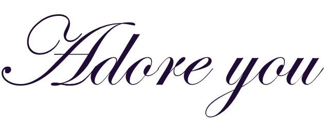 ADORE YOU