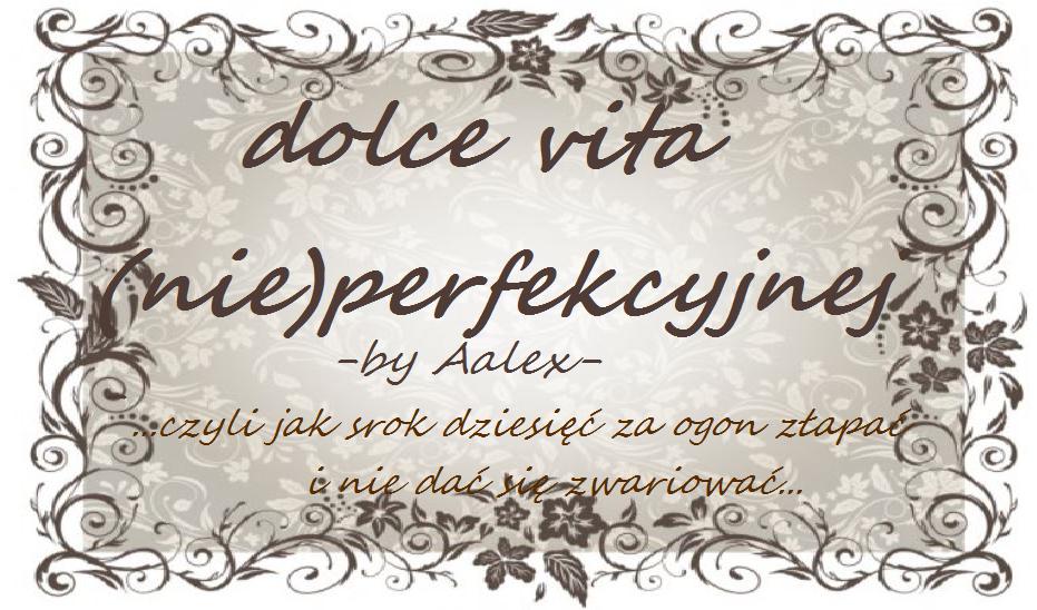 dolce vita (nie)perfekcyjnej...