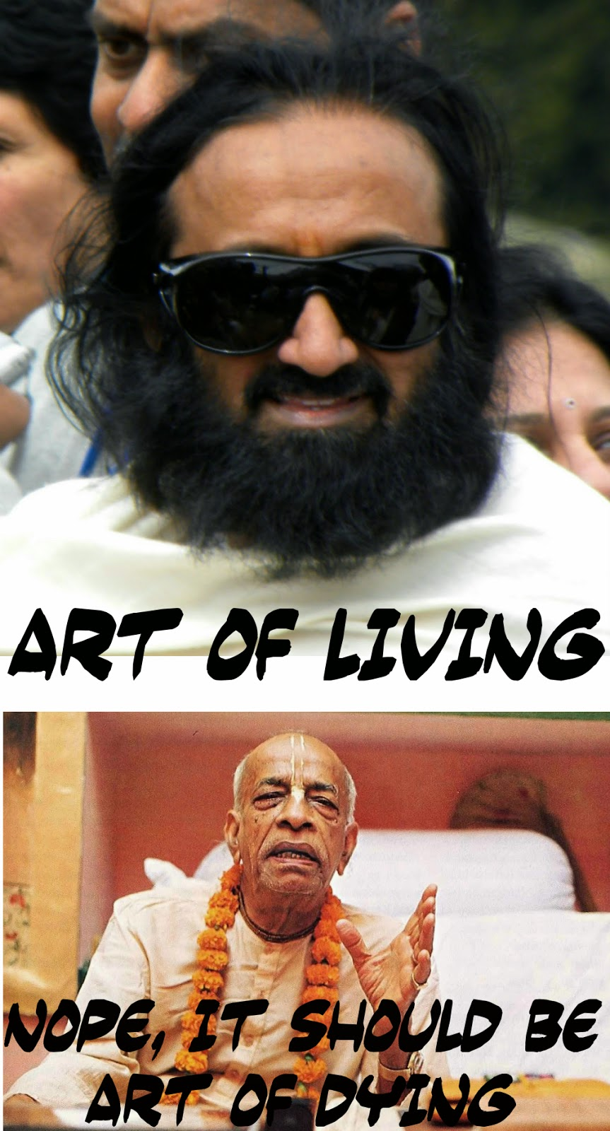 Sri Sri Ravi Shankar trolled by Srila Prabhupada, iskcon meme, art of living