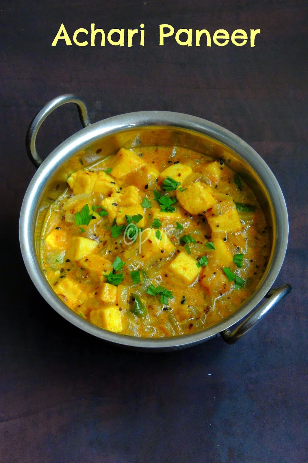 Achari Paneer, Paneer with pickling spices