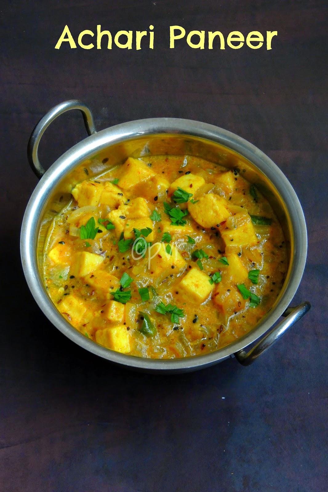 Achari Paneer, Paneer with pickling spices