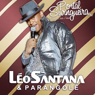 Léo Santana & Parangolé No Mega Fest 15/08/2013