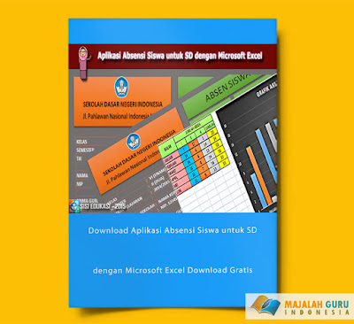 Download Aplikasi Absensi Siswa untuk SD dengan Microsoft Excel Download Gratis Terbaru