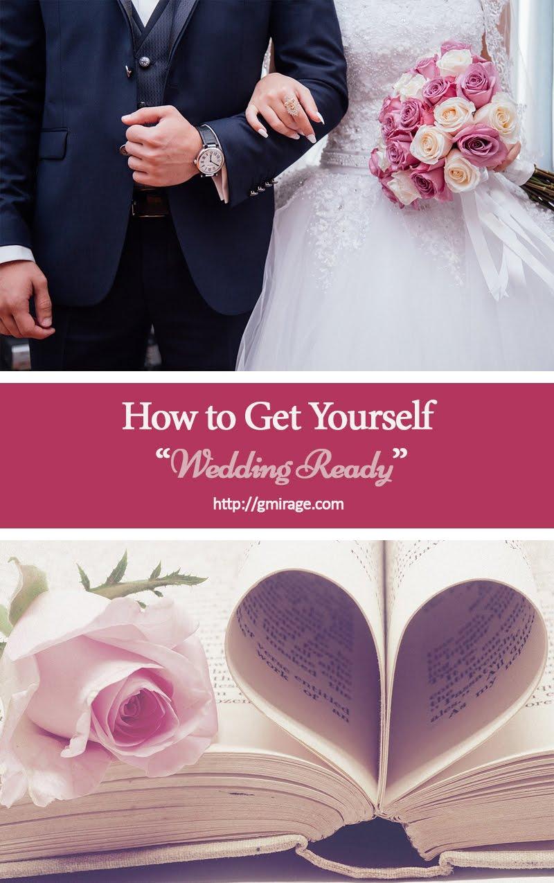 How to Get Yourself Wedding Ready, Wedding Ready