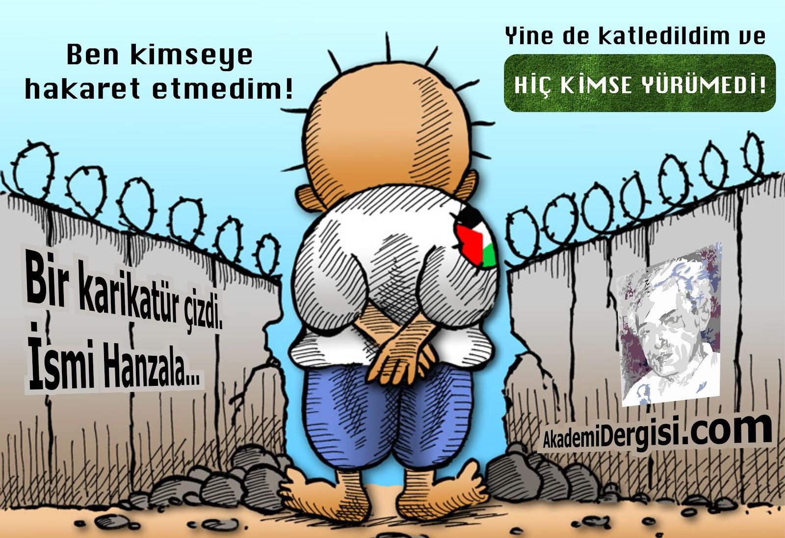 Naci el Ali, filistin, Filistin Meselesi, mossad, Karikatür, Sanatkarlar-Edipler-Şairler, Charlie Hebdo, 11 eylül 2001, Haçlı Seferleri,
