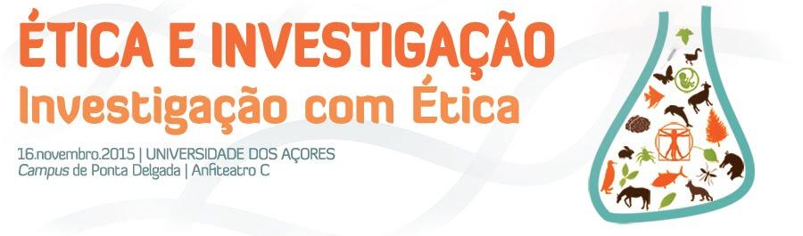 Ética e Investigação, Investigação e Ética