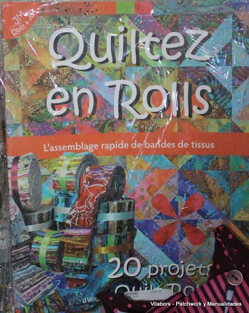 Libros de Patchwork y Quilt (Quiltez en Rolls de Monique Bonnet-Imbaud)- Vilabors