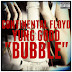 "Music:  Continental Floyd ft Yung Good ""Bubble"""