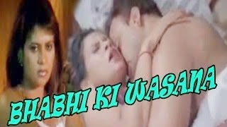 Watch Bhabhi Ki Wasana Full Youtube Hot Indian Adult Movie Online