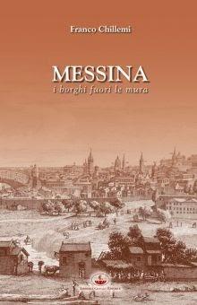 """""""MESSINA. I BORGHI FUORI LE MURA"""" AL PALACULTURA"""