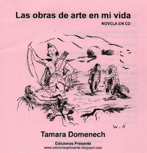 Las obras de arte en mi vida. Ediciones Presente. 2011.