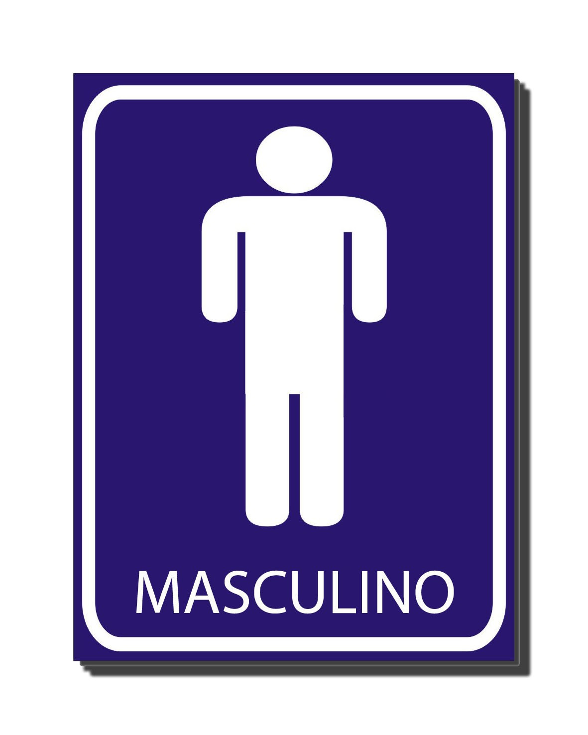 CONTA UMA Banheiro Masculino -> Banheiro Feminino E Masculino Placa