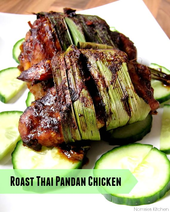 Roast Thai Pandan Chicken Recipe from Nomsies Kitchen