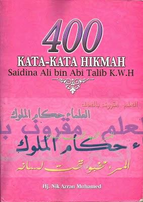 Buku 400 Kata kata Hikmah Saidina Ali bin Abi Talib KWH