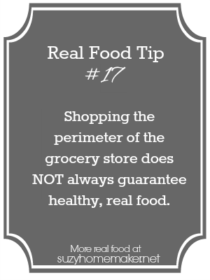 real food tip 17 - shopping the perimeter | suzyhomemake
