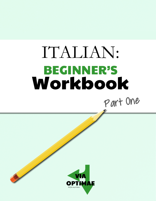 ITALIAN: BEGINNERS Workbook by Via Optimae, Cover
