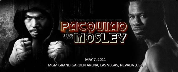 Watch Pacquiao vs Mosley Live Stream