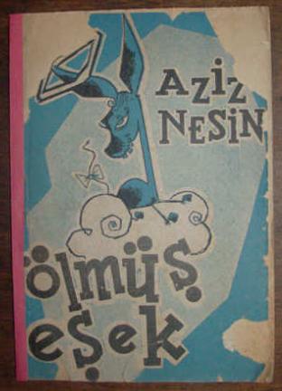 ÖLMÜŞ EŞEK, Aziz Nesin