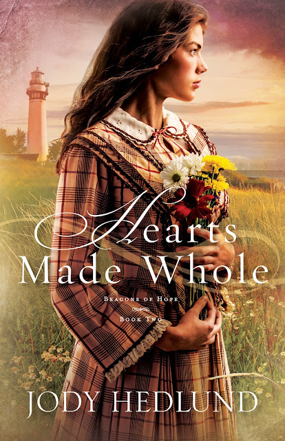 Hearts Made Whole (Beacons of Hope, Book 2) by Jody Hedlund